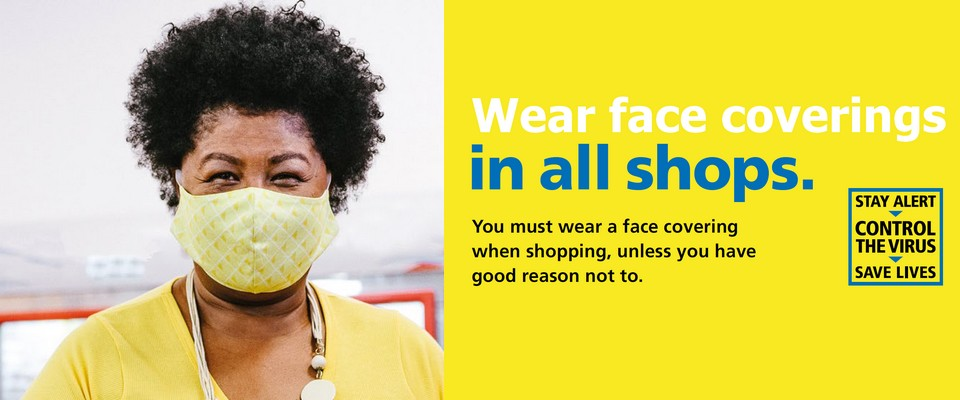 Wear Face Coverings in all Shops